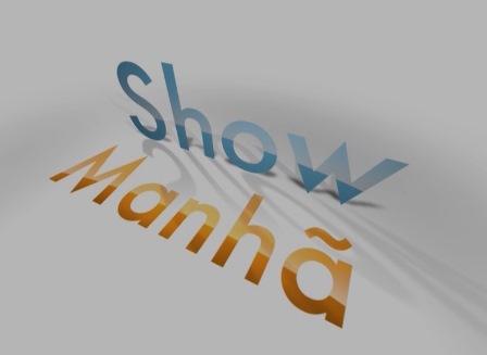 Show da Manha